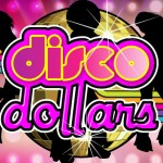Disco Dollars slot